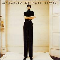 Jewel - Marcella Detroit