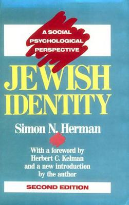 Jewish Identity: A Social Psychological Perspective - Herman, Simon N
