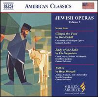 Jewish Operas Vol. 2 - Alissa Mercurio (soprano); Carol Meyer (soprano); Gary Moss (baritone); Juliana Gondek (soprano); Marcus DeLoach (baritone);...