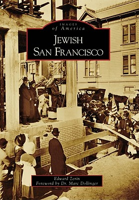 Jewish San Francisco - Zerin, Edward, and Dollinger, Marc (Foreword by)