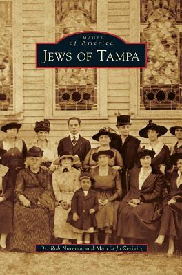 Jews of Tampa - Zerivitz, Marcia Jo, and Norman, Rob