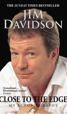 Jim Davidson: Close to the Edge - Davidson, Meyer, and Davidson, Jim