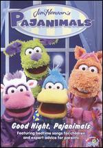 Jim Henson's Pajanimals: Good Night, Pajanimals