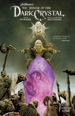 Jim Henson's the Power of the Dark Crystal Vol. 1 - Henson, Jim (Creator), and Spurrier, Simon