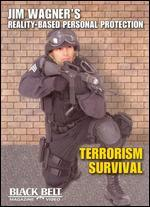 Jim Wagner Reality-Based Personal Protection: Terrorism Survival