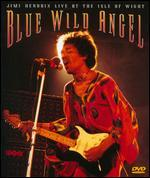 Jimi Hendrix: Blue Wild Angel Live at the Isle of Wight