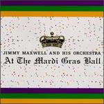 Jimmy Maxwell at the Mardi Gras Ball