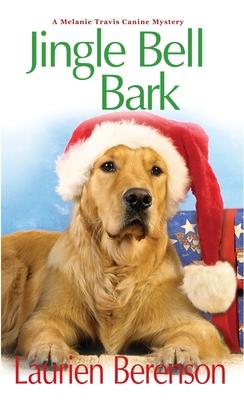 Jingle Bell Bark - Berenson, Laurien