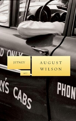 Jitney: 1977 - Wilson, August, and Reed, Ishmael (Foreword by)