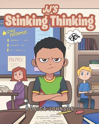Jj's Stinking Thinking - Johnson, Monica