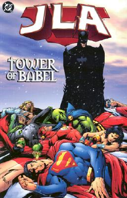Jla: Tower of Babel - Vol 07 - Waid, Mark, and Porter, Howard (Illustrator), and Geraci, Drew (Illustrator)