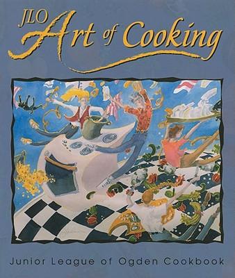 Jlo Art of Cooking - Junior League of Ogden