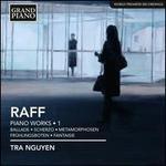 Joachim Raff: Piano Works, Vol. 1