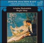 Joachim Raff: Violin Sonatas Nos. 2 & 5