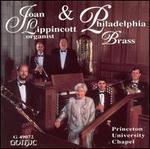 Joan Lippincott & Philadelphia Brass