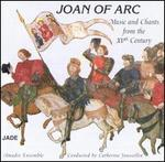 Joan of Arc, Music & Chants from the 15th Century
