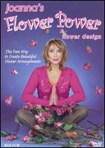 Joanna's Flower Power: Flower Design