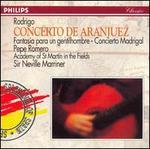 Joaquin Rodrigo: Concierto de Aranjuez; Fantasia para un Gentilhombre; Concierto Madrigal