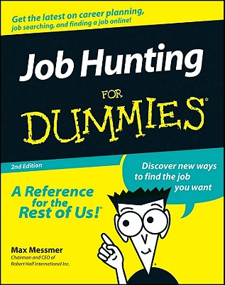 Job Hunting for Dummies. - Messmer, Max