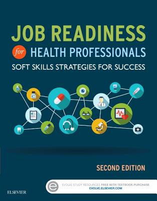 Job Readiness for Health Professionals: Soft Skills Strategies for Success - Elsevier