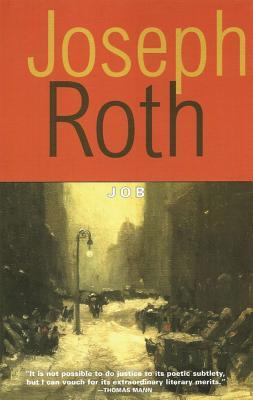 Job: The Story of a Simple Man - Roth, Joseph