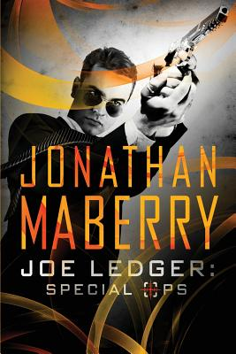 Joe Ledger: Special Ops - Maberry, Jonathan