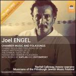 Joel Engel: Chamber Music and Folksongs