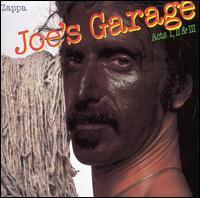 Joe's Garage, Acts 1-3 - Frank Zappa