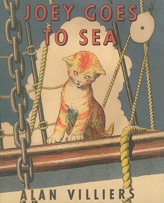 Joey Goes to Sea - Villiers, Alan John