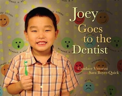 Joey Goes to the Dentist - Vittorini, Candace