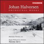 Johan Halvorsen: Orchestral Works, Vol. 1