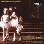 Johan Halvorsen: Stage Music 1