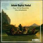 Johann Baptist Vanhal: Four String Quartets