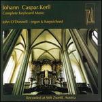 Johann Caspar Kerll: Complete Keyboard Music
