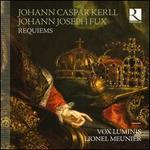 Johann Caspar Kerll, Johann Joseph Fux: Requiems
