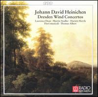 Johann David Heinichen: Dresden Wind Concertos - Martin Stadler (oboe); Thomas Albert (violin); Thomas Albert (conductor)