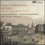 Johann David Heinichen: Messen