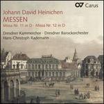 Johann David Heinichen: Messen