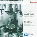 Johann Friedrich Fasch: Overture; Sinfonias; Concerti