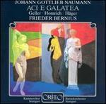 Johann Gottlieb Naumann: Aci e Galatea