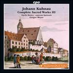 Johann Kuhnau: Complete Sacred Works, Vol. 3