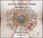 Johann Melchior Gletle: Motetten Op. 5 (Augsburg 1677)