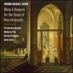 Johann Michael Haydn: Mass & Vespers for the Feast of Holy Innocence