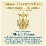 Johann Sebastian Bach: Sechs Sonaten à 2 Clav: et Pedal