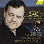 Johann Sebastian Bach: Violin Concertos