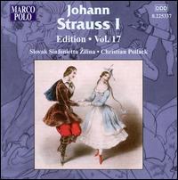 Johann Strauss I Edition, Vol. 17 - Slovak Sinfonietta; Christian Pollack (conductor)