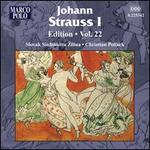 Johann Strauss I Edition, Vol. 22