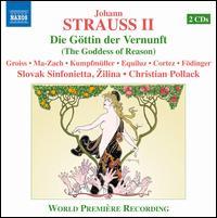 Johann Strauss II: Die Göttin der Vernunft - Andreas Mittermeier (baritone); Eva-Maria Kumpfmüller (soprano); Frantisek Figura (violin); Franz Födinger (tenor);...