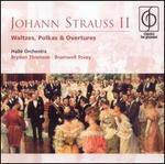 Johann Strauss II: Waltzes, Polkas & Overtures