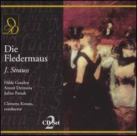 Johann Strauss Jr: Die Fledermaus - Alfred Poell (vocals); Anton Dermota (vocals); August Jaresch (vocals); Hilde Güden (vocals); Julius Patzak (vocals);...